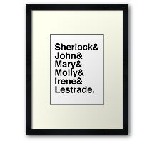 Sherlock & John & Mary & Molly & Irene & Lestrade. (Sherlock) Framed Print