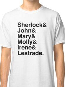 Sherlock & John & Mary & Molly & Irene & Lestrade. (Sherlock) Classic T-Shirt