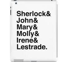 Sherlock & John & Mary & Molly & Irene & Lestrade. (Sherlock) iPad Case/Skin