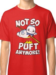 Not So Puft Anymore! Classic T-Shirt