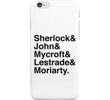 Sherlock & John & Mycroft & Lestrade & Moriarty. (Sherlock) iPhone Case/Skin