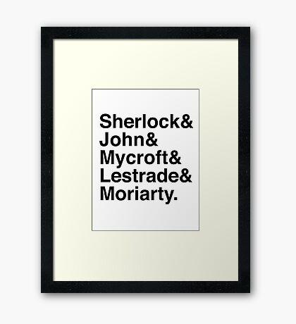Sherlock & John & Mycroft & Lestrade & Moriarty. (Sherlock) Framed Print