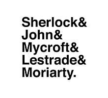 Sherlock & John & Mycroft & Lestrade & Moriarty. (Sherlock) Photographic Print