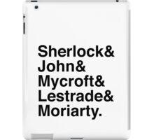 Sherlock & John & Mycroft & Lestrade & Moriarty. (Sherlock) iPad Case/Skin