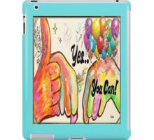 YES, YOU CAN! iPad Case/Skin