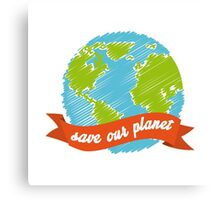 Earth day - Save our planet Canvas Print