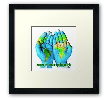 Earth's fate is in our hand - Save our planet Framed Print
