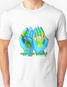 Earth's fate is in our hand - Save our planet T-Shirt