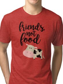 Friends Not Food - Vegan  Tri-blend T-Shirt