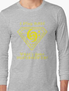 I play bass What's Your Superpower Long Sleeve T-Shirt