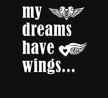 my Dreams Have Wings, Run For Life, Wings For Life Unisex T-Shirt