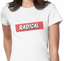 Radical! Womens Fitted T-Shirt