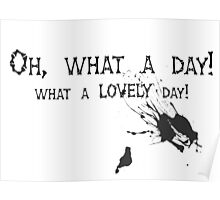 Quotes and quips - oh, what a day! Poster