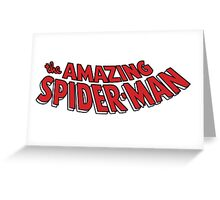 The Amazing Spider-Man! Greeting Card