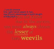 Quotes and quips - lesser of two weevils... One Piece - Short Sleeve