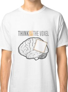 Think Outside the Voxel Classic T-Shirt