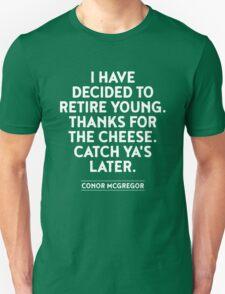 Conor McGregor RETIRE QUOTE T-Shirt