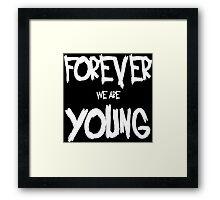 forever young Framed Print