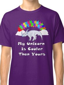 My Unicorn is Cooler Than Yours 2 Classic T-Shirt