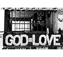 God Is Love Photo Photographic Print