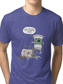 Move Over Decaf Tri-blend T-Shirt