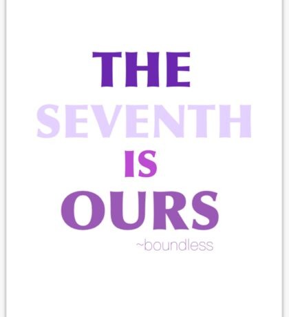 THE SEVENTH IS OURS Sticker