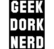 geek dork nerd Photographic Print