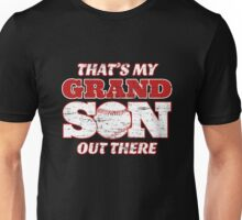 That's My Grandson Out There - Baseball Unisex T-Shirt
