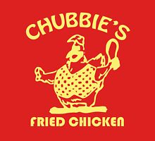 Chubbie's Fried Chicken Unisex T-Shirt