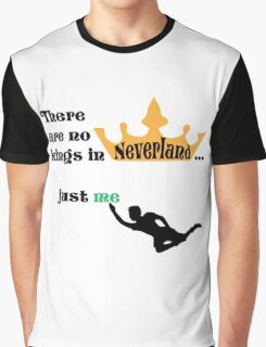 no kings in Neverland Graphic T-Shirt