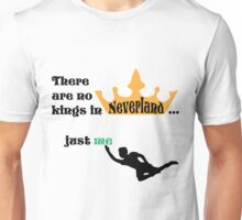 no kings in Neverland Unisex T-Shirt