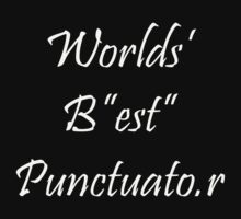 Worlds Best Punctuator by SpareRoomDesign