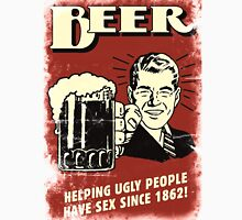 Beer, Helping Ugly People Have Sex Since 1862! Men's Baseball ¾ T-Shirt