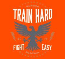 train hard fight easy Kids Tee