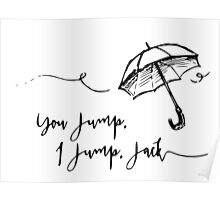 Gilmore Girls- You jump, I jump.. Poster