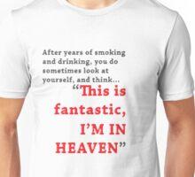 This is fantastic. Unisex T-Shirt