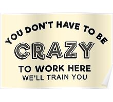 Crazy to work here Poster
