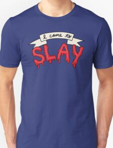 Slay Beyonce Buffy Vampire Blood Kill Horror Feminist Print Unisex T-Shirt