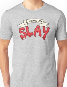 Slay Beyonce Buffy Vampire Blood Kill Horror Feminist Print Unisex T-Shirt