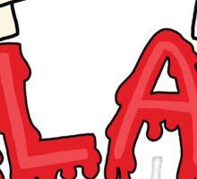 Slay Beyonce Buffy Vampire Blood Kill Horror Feminist Print Sticker