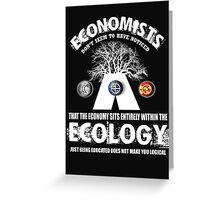 economy ecologist Greeting Card
