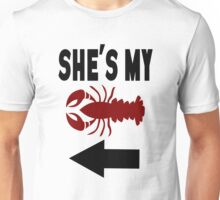 She's My Lobster Unisex T-Shirt