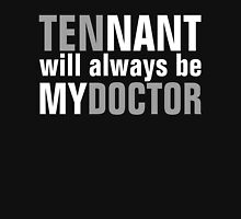 Tennant Is My Doctor T-Shirt