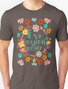Tahiti. It's a Magical Place.  T-Shirt