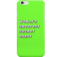 World's greatest secret agent iPhone Case/Skin