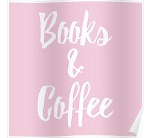 Books & Coffee // Pink Poster