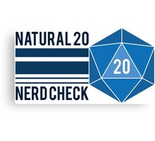 Natural 20 Nerd Check Canvas Print