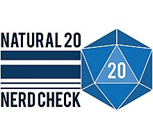 Natural 20 Nerd Check Photographic Print