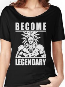Become Legendary - Broly Women's Relaxed Fit T-Shirt