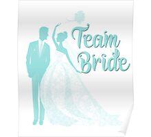 Team Bride Limpet Shell Aqua Blue Pantone Wedding Color Bachelorette Party Bridal Groom Poster